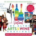 Los Altos Arts & Wine Virtual Festival Oct 17-18, 2020